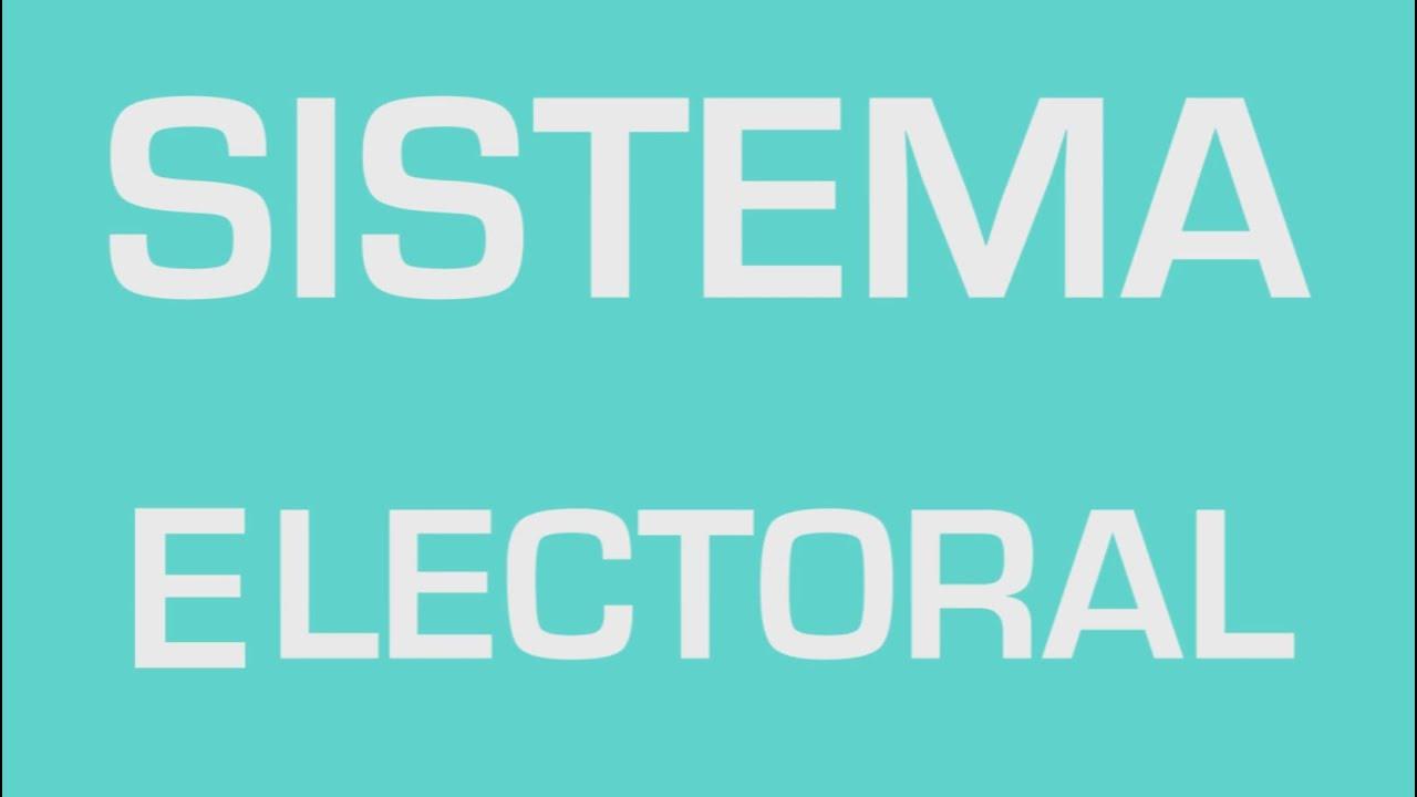¿Cómo funciona el sistema electoral?